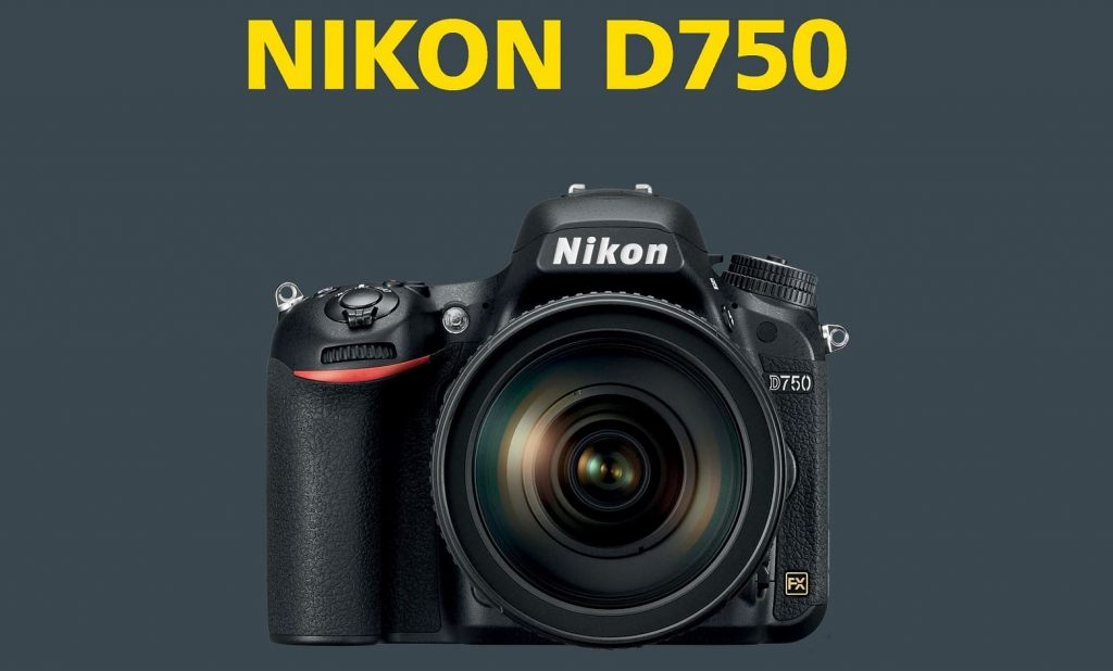 How to Choose Best Lenses for Nikon D750 | Photography